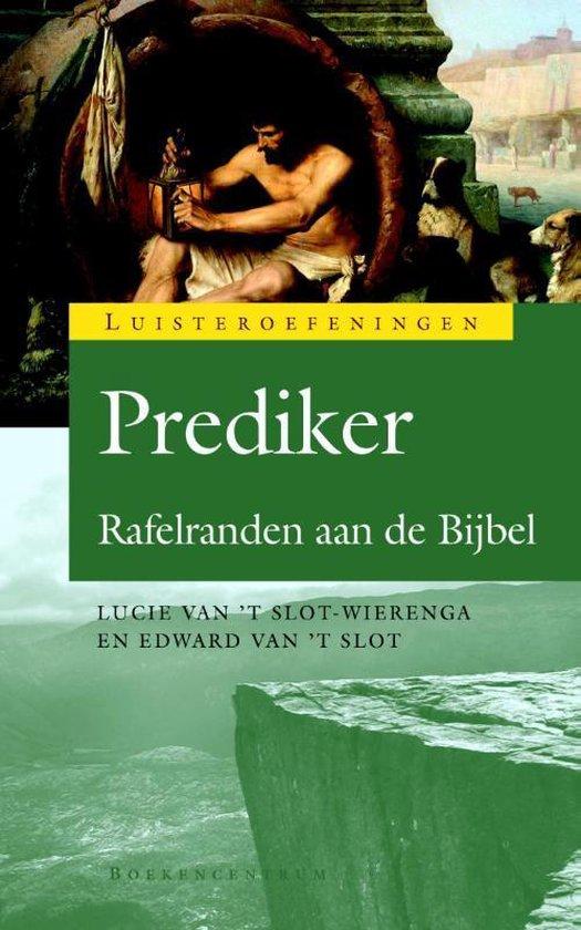 Luisteroefeningen - Prediker - Edward van 't Slot |