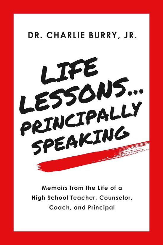 Life Lessons...Principally Speaking