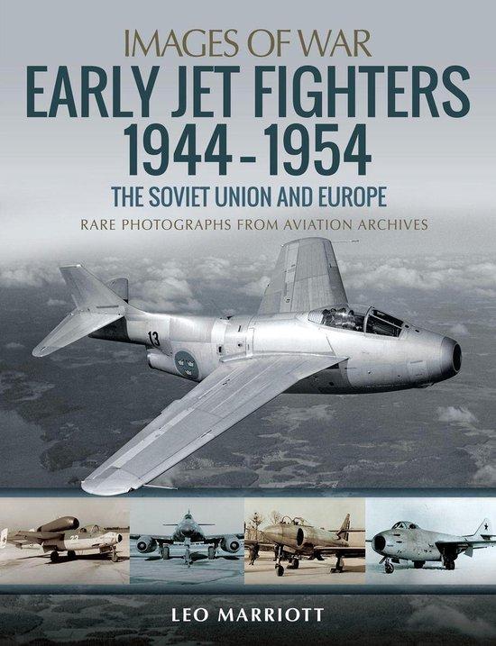 Boek cover Early Jet Fighters, 1944–1954 van Leo Marriott (Onbekend)