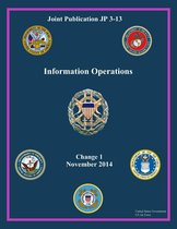 Joint Publication JP 3-13 Information Operations Change 1 November 2014
