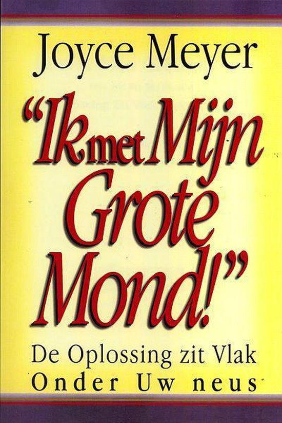 Ik met Mijn Grote Mond - Joyce Meyer | Readingchampions.org.uk