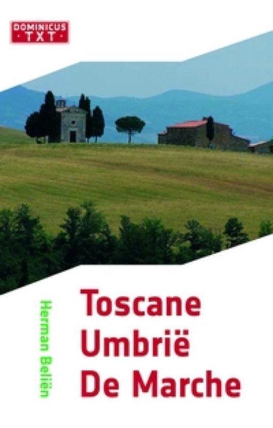Toscane/Umbrie/De Marche - Herman Belien |