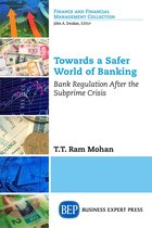 Towards a Safer World of Banking