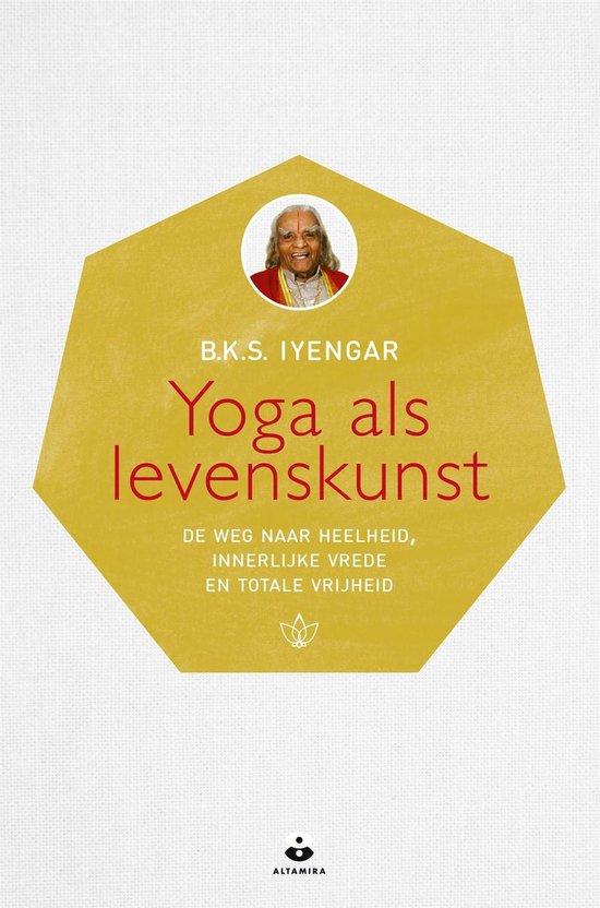 Yoga als levenskunst - B.K.S. Iyengar |