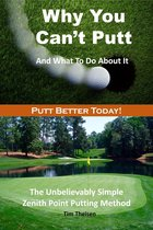 Why You Can't Putt And What To Do About It!