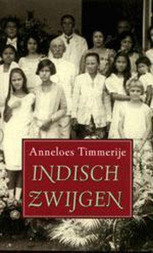 Boek cover Indisch Zwijgen van Anneloes Timmerije (Paperback)
