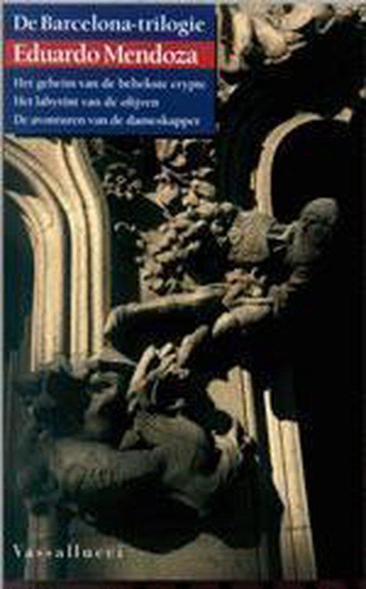 De Barcelona-Trilogie - Eduardo Mendoza |