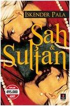 Sah ve Sultan