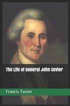 The Life of General John Sevier