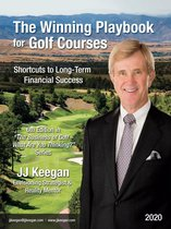 The Winning Playbook for Golf Courses - Shortcuts to Long-Term Financial Success