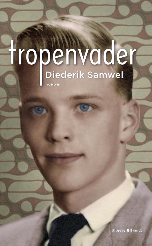 Tropenvader - Diederik Samwel  