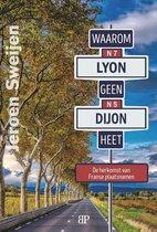 Waarom Lyon geen Dijon heet