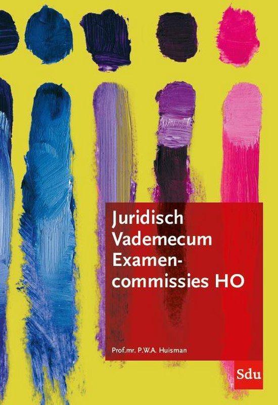 Juridisch Vademecum Examencommissie Hoger Onderwijs - Pieter Huisman |