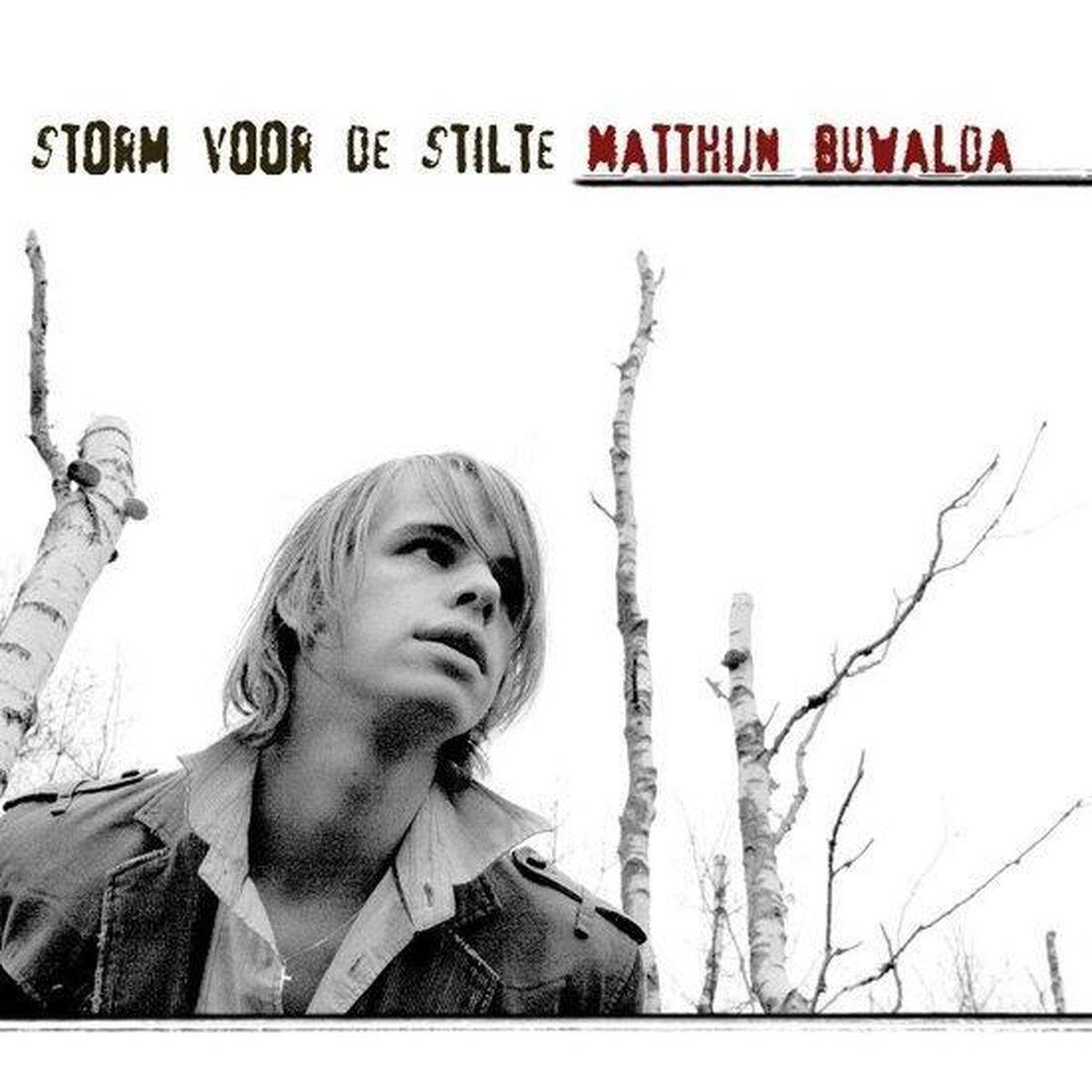Storm Voor De Stilte - Buwalda, Matthijn