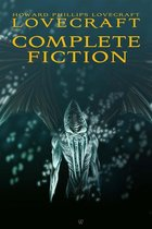 Howard Phillips Lovecraft: Complete Fiction