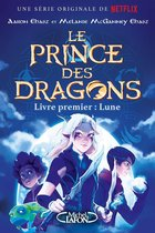 Le prince des dragons - Livre premier : La lune