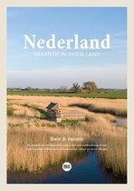 Nederland reisgids 2021 - Vakantie in eigen land - Rust & ruimte + inclusief gratis app