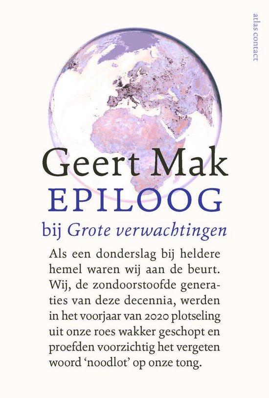 Boek cover Epiloog bij Grote verwachtingen van Geert Mak (Paperback)