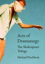 Acts of Dramaturgy