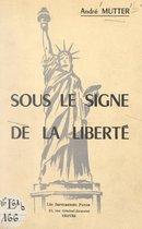 Sous le signe de la liberté