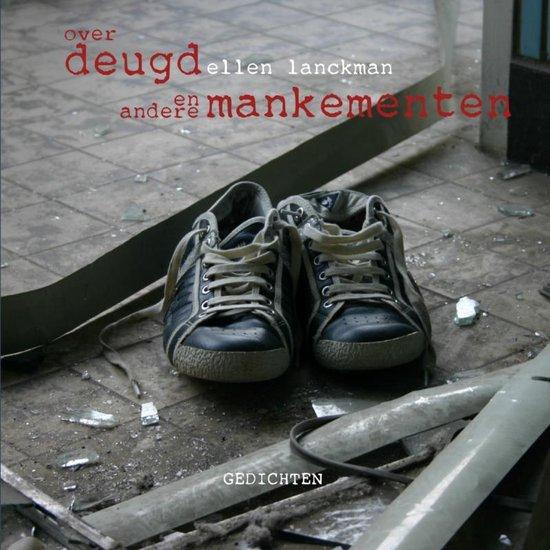 Over deugd en andere mankementen - Ellen Lanckman | Fthsonline.com