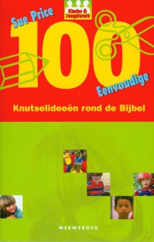Cover van het boek '100 knutsel-ideeen rond de Bijbel' van Shirley Price