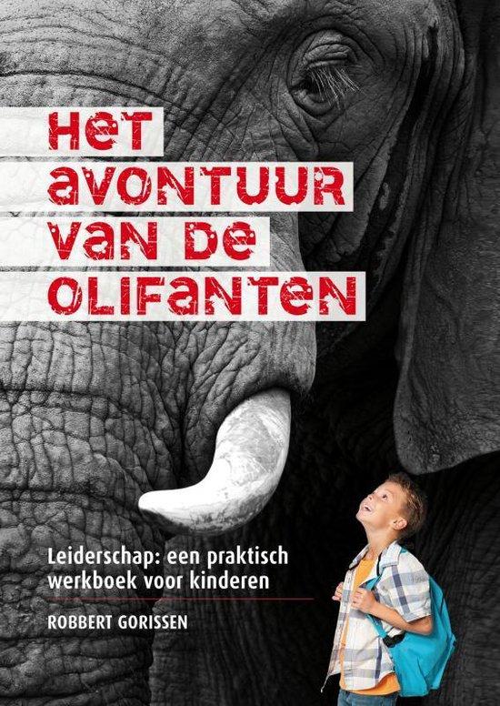 Het avontuur van de olifanten - Robbert Gorissen |