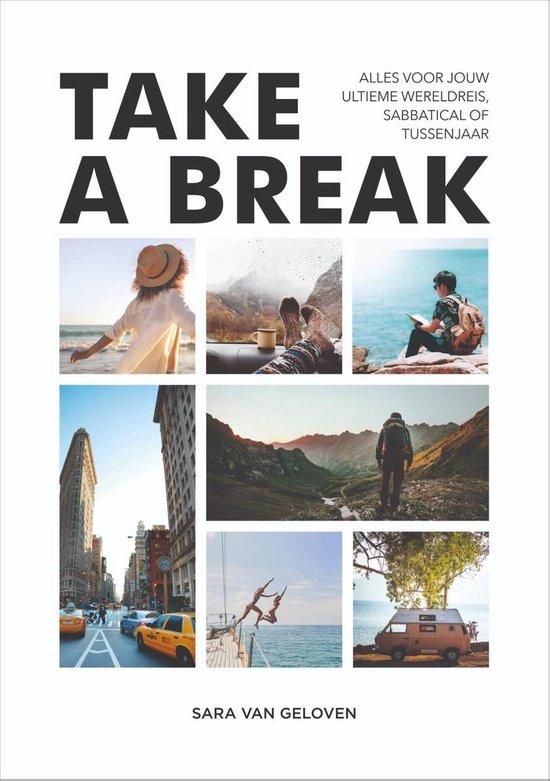Take a break - Sara van Geloven |
