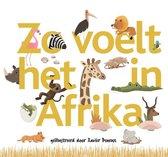 Boek cover Zo voelt het in Afrika van Deneux, X. (Onbekend)