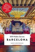 Boek cover Bruckmann: 500 Hidden Secrets Barcelona van Mark Cloostermans