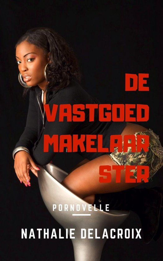 Erotisch Boek van een bedrogen vrouw - De Vastgoedmakelaarster - Nathalie Delacroix |