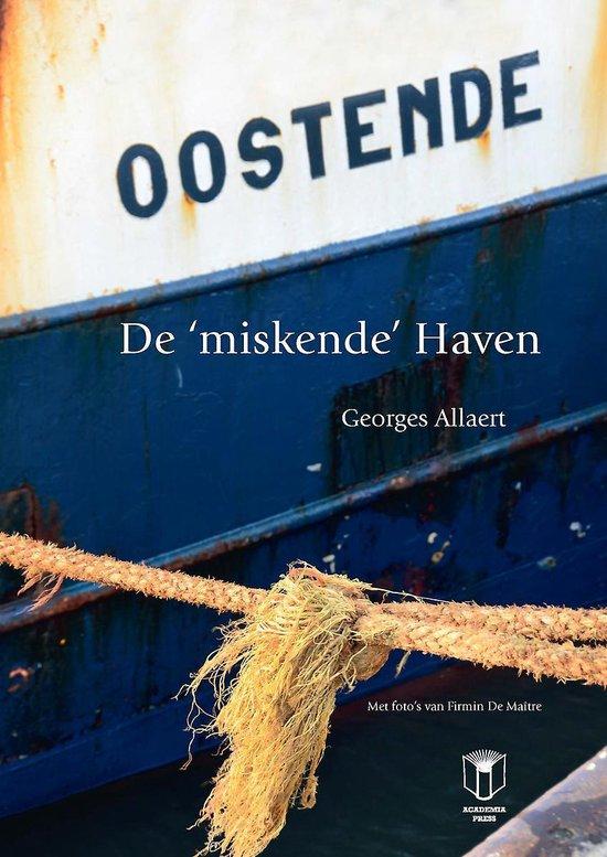 Oostende - de 'miskende' haven - Georges Allaert  