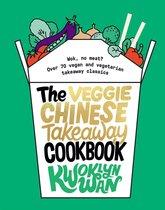 The Veggie Chinese Takeaway Cookbook