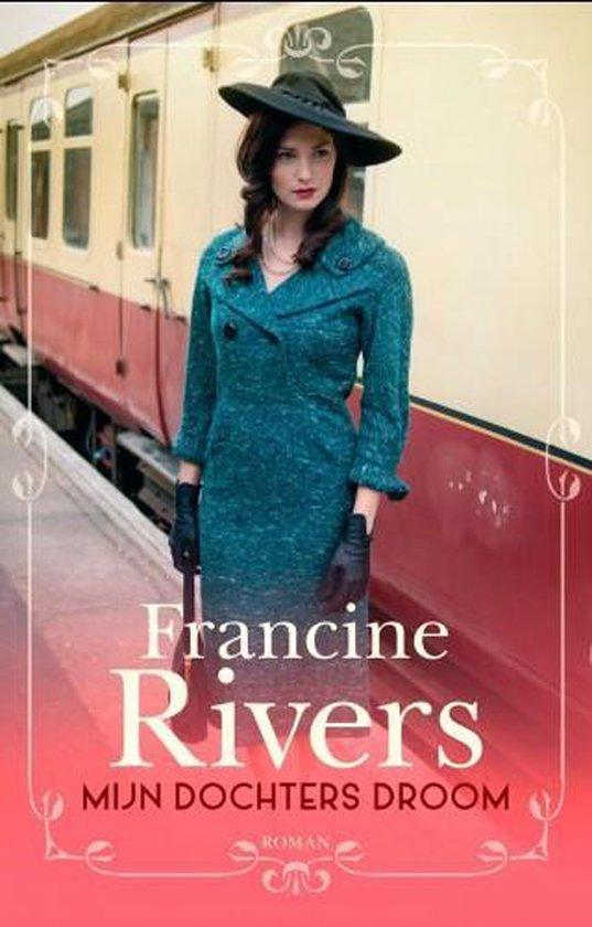 Martha's erfenis 2 - Mijn dochters droom - Francine Rivers | Readingchampions.org.uk