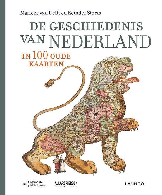 Afbeelding van De geschiedenis van Nederland in 100 oude kaarten