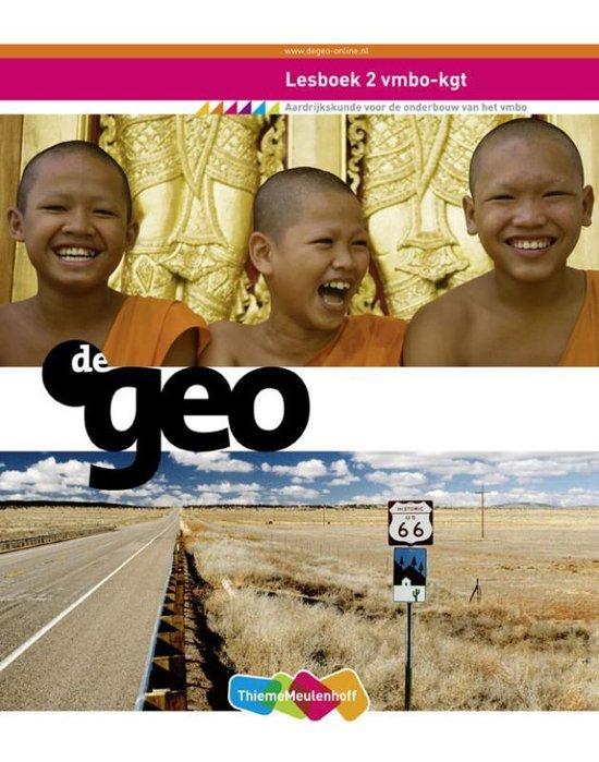 De Geo aardrijkskunde / 2 VMBO-KGT / deel Lesboek - W.B. Ten Brinke |
