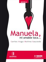 Manuela, mi amable loca