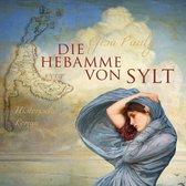 Die Hebamme von Sylt (Ungekürzt)