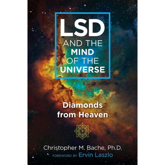 Boek cover LSD and the Mind of the Universe van Christopher M. Bache (Onbekend)