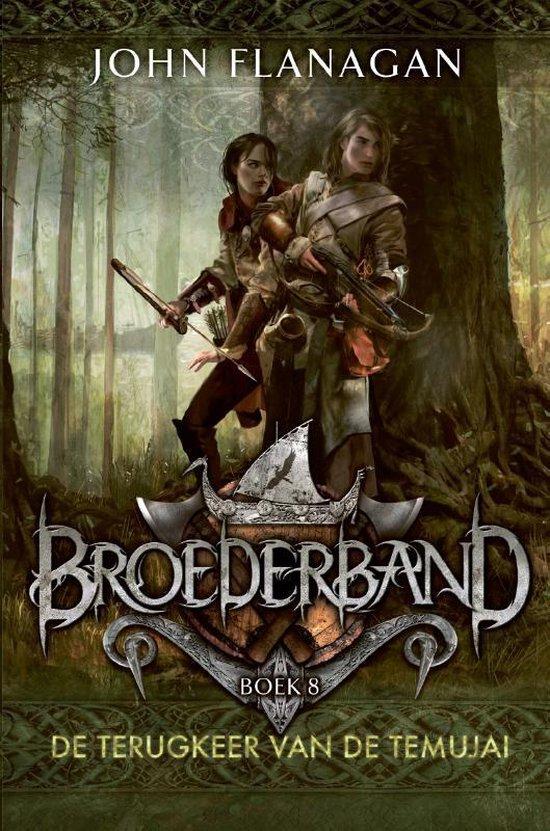Broederband - Broederband 8 - De terugkeer van de Temujai - John Flanagan | Fthsonline.com