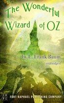 The Wonderful Wizard of Oz - Unabridged