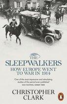 Sleepwalkers: How Europe Went to War in 1914