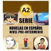 A2 - Serie Novelas en Español Nivel Pre-Intermedio
