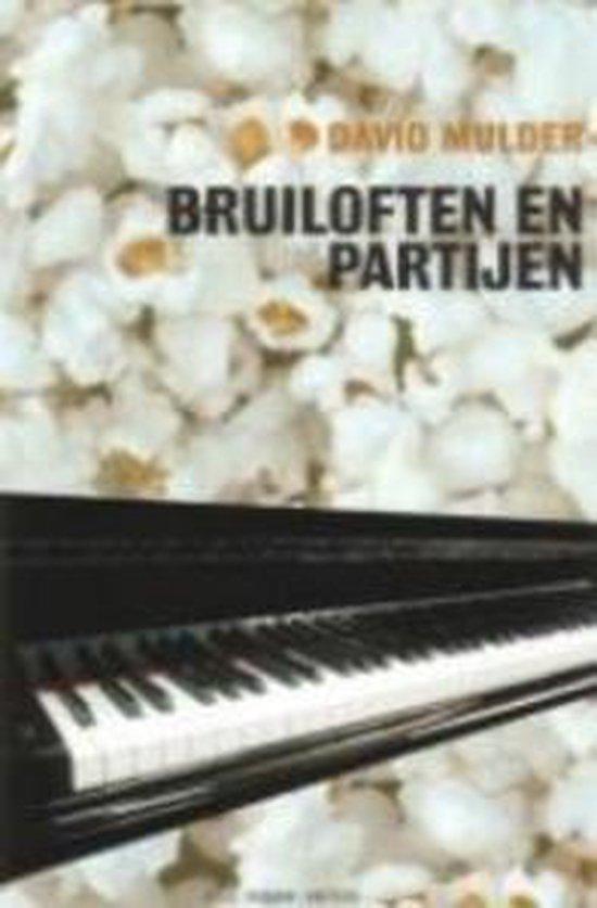 Boek cover Bruiloften En Partijen van David Mulder (Onbekend)