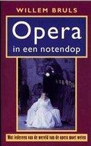 Opera In Een Notendop