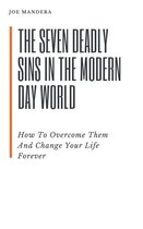 The Seven Deadly Sins In The Modern Day World