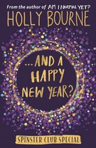 Boek cover And a Happy New Year? van Holly Bourne (Hardcover)