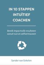 In 10 stappen - In 10 stappen intuïtief coachen
