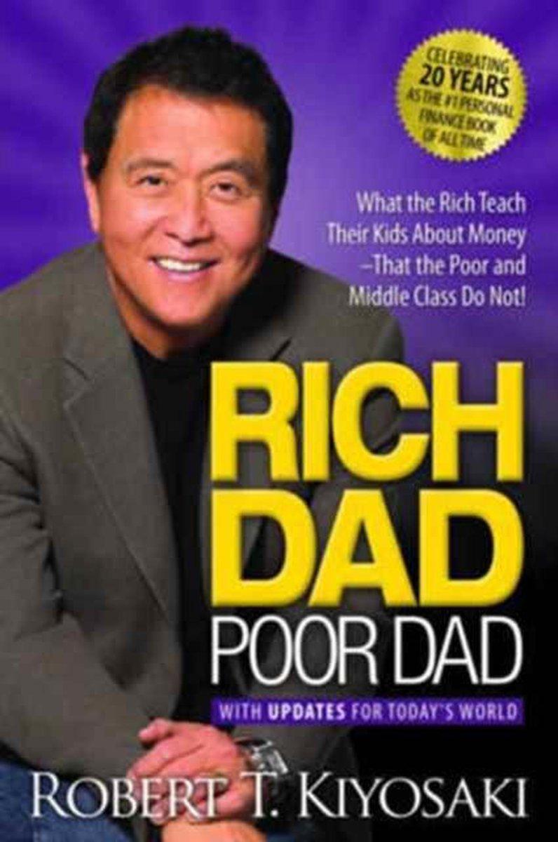 Rich Dad Poor Dad - Robert Kiyosaki