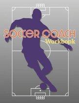 Soccer Coach Workbook